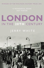 London in the Twentieth Century - paperback jacket